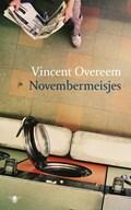 Novembermeisjes   Vincent Overeem  