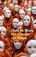Het complot van België   Chris de Stoop  