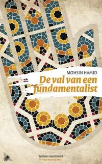 Val van een fundamentalist   Mohsin Hamid  