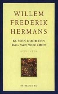 Kussen door een rag van woorden | Willem Frederik Hermans |