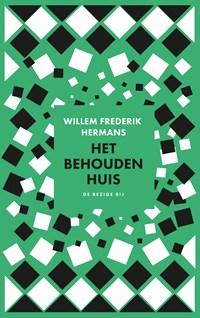 Het behouden huis   Willem Frederik Hermans  