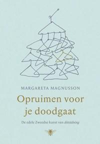 Opruimen voor je doodgaat | Margareta Magnusson |