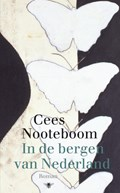 In de bergen van Nederland | Cees Nooteboom |