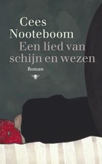 Een lied van schijn en wezen | Cees Nooteboom |