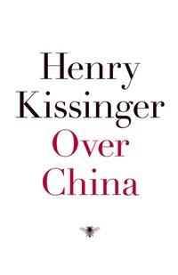 Over China   Henry Kissinger  