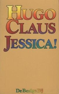 Jessica! | Hugo Claus |