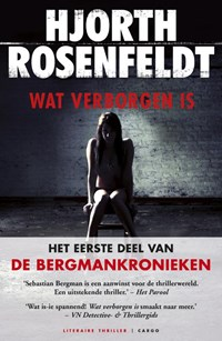 Bergmankronieken 1 : Wat verborgen is | Hjorth Rosenfeldt |