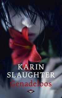 Genadeloos | Karin Slaughter |