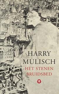 Het stenen bruidsbed   Harry Kurt Victor Mulisch  