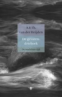 De gevarendriehoek | A.F.Th. van der Heijden |