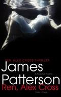Ren, Alex Cross | James Patterson |