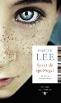 Spaar de spotvogel   Harper Lee  