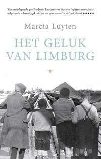 Het geluk van Limburg | Marcia Luyten |