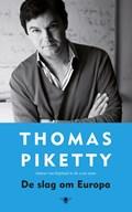 Slag om Europa   Thomas Piketty  