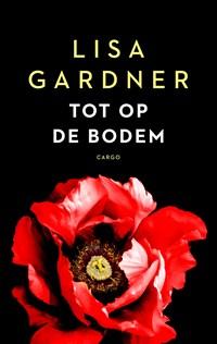 Tot op de bodem | Lisa Gardner |