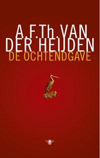 De ochtendgave | A.F.Th. van der Heijden |