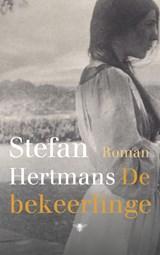 De bekeerlinge   Stefan Hertmans   9789023499626