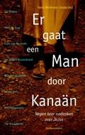 Er gaat een man door Kanaän   Hans Werkman  