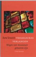 Veelkleurig verlangen | René Erwich |