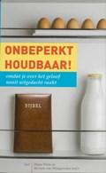 Onbeperkt houdbaar! | D. Palm ; H. van Wijngaarden |