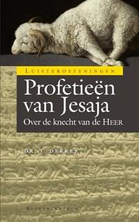 Profetieen van Jesaja   Jaap Dekker  