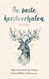 De beste kerstverhalen van Mozaïek | Els Florijn ; Verweerd e.a. |