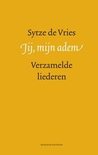 Jij, mijn adem | Sytze de Vries |
