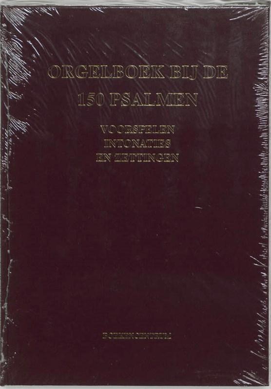 Orgelboek bij de 150 Psalmen