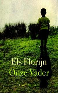 Onze vader | Els Florijn |