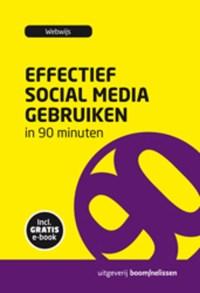 Effectief social media gebruiken in 90 minuten | Webwijs |