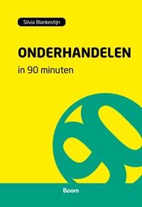 Onderhandelen in 90 minuten | Silvia Blankestijn |