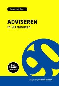 Adviseren in 90 minuten | Edward de Boer |