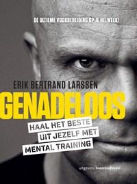 Genadeloos | Erik Bertrand Larssen |