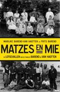 Matzes en mie | Marijke Barend-Van Haeften ; Frits Barend |