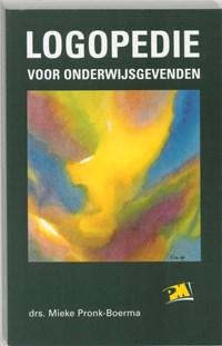 Logopedie voor onderwijsgevenden | M. Pronk-Boerma |