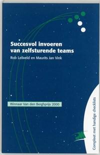 Succesvol invoeren van zelfsturende teams | R. Leliveld ; M.J. Vink |