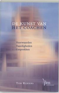 De kunst van het coachen | T. Rijkers |