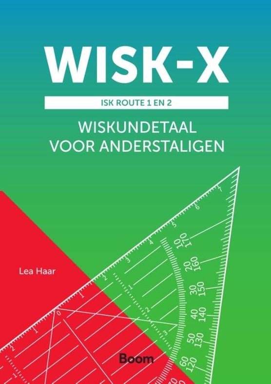 WISK-X ISK route 1 en 2