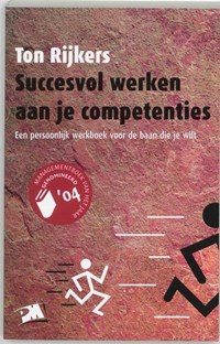 Succesvol werken aan je competenties   T. Rijkers  