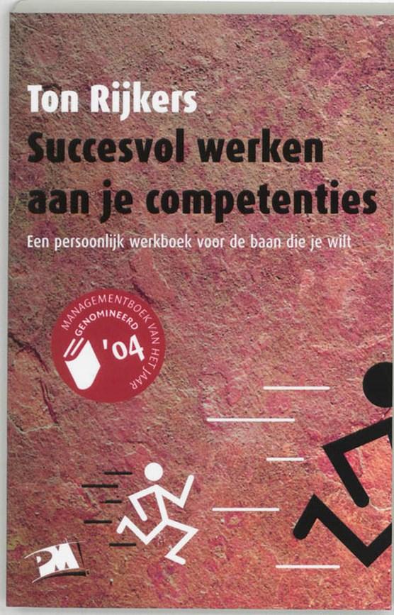 Succesvol werken aan je competenties