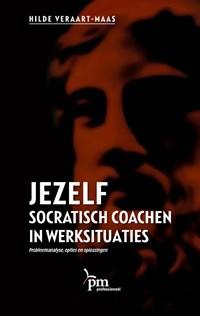 Jezelf socratisch coachen in werksituaties | H.E.F.M. Veraart |