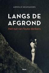 Langs de afgrond | Arnold Heumakers | 9789024430123