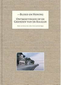 Bloed en honing | Irene van der Linde |