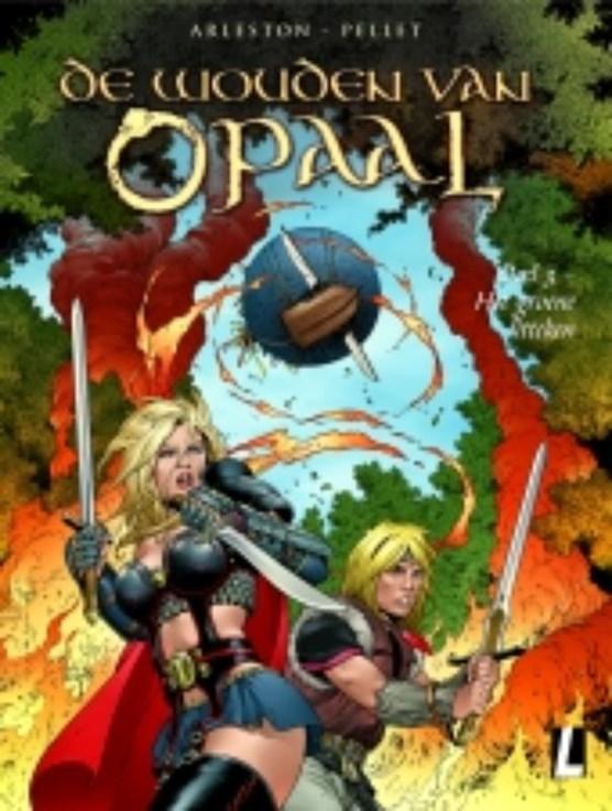 Wouden van opaal 03. het groene litteken (zie isbn 9789088866135)