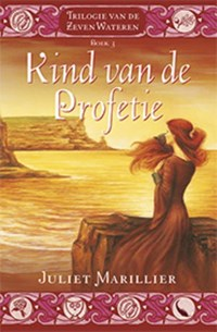 Kind van de profetie | Juliet Marillier |