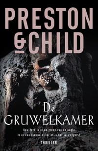 De gruwelkamer   Douglas Preston ; Lincoln Child  