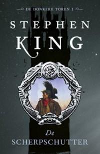De donkere toren 1 De scherpschutter  Verkrijgbaar op ISBN: 9789021019468 | Stephen King |