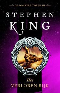 De Donkere Toren 3 - Het verloren rijk | Stephen King |