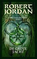 De grote jacht   Robert Jordan  