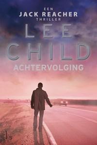Achtervolging   Lee Child  